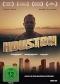 DVD: HOUSTON (2013)
