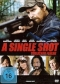 DVD: A SINGLE SHOT - T�DLICHER FEHLER