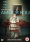 DVD: AMOUR FOU (2014)