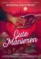DVD: GUTE MANIEREN (2017)
